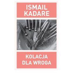 Kolacja dla wroga (ISBN 9788379431106)