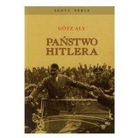 Państwo Hitlera - Wysyłka od 3,99 - porównuj ceny z wysyłką - Szczęśliwego Nowego Roku, Aly Gotz