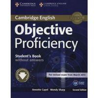 Objective Proficiency. Podręcznik bez Klucza + Downloadable Software (9781107611160)