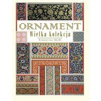 ORNAMENT WIELKA KOLEKCJA WERSJA ZMNIEJSZONA TW (720 str.)