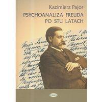 Psychoanaliza Freuda po stu latach (Eneteia)
