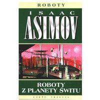 ROBOTY Z PLANETY ŚWITU Isaac Asimov (8373013857)