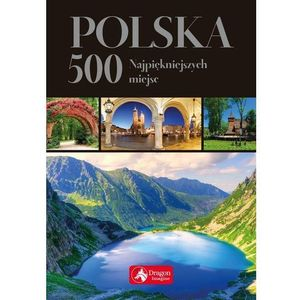 Polska 500 najpiękniejszych miejsc wersja exclusive, oprawa twarda