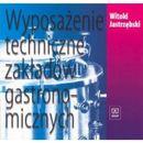 Wyposażenie Techniczne Zakładów Gastronomicznych, Jastrzębski, Witold