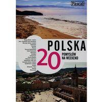 Pascal Polska 20 pomysłów na weekend