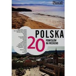 Pascal Polska 20 pomysłów na weekend, pozycja z kategorii Pozostałe książki