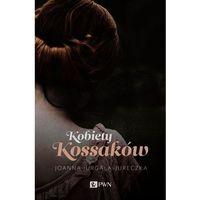 Kobiety Kossaków - Wysyłka od 3,99 - porównuj ceny z wysyłką