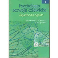 PSYCHOLOGIA ROZWOJU CZŁOWIEKA T.1 (oprawa miękka) (Książka), rok wydania (2011)