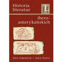 Historia literatur. Ibero-amerykańskich., Łukaszyk Ewa, Pluta Nina