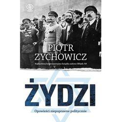 Żydzi, czyli opowieści niepoprawne politycznie, pozycja z kategorii Historia