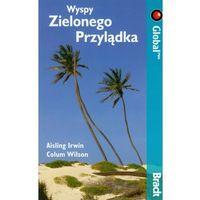 BRADT Przewodnik Wyspy Zielonego Przylądka (ISBN 9788301162733)