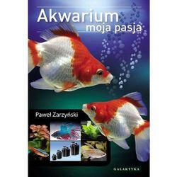 Akwarium moja pasja, książka w oprawie twardej