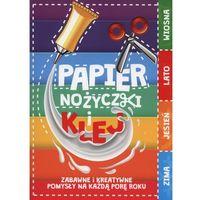Papier, nożyczki, klej (9788378551706)
