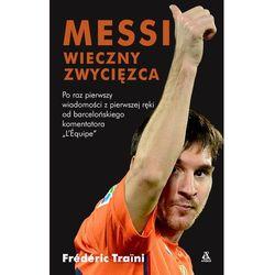 Messi. Wieczny zwycięzca., książka z ISBN: 9788324149155
