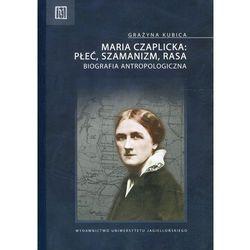 Maria Czaplicka - płeć, szamanizm, rasa