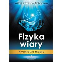FIZYKA WIARY KWANTOWA MAGIA, Studio Astropsychologii