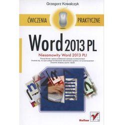 WORD 2013 PL ĆWICZENIA PRAKTYCZNE, książka w oprawie miękkej