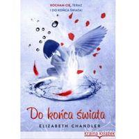 Do końca świata (Pocałunek anioła 6) (9788327150011)