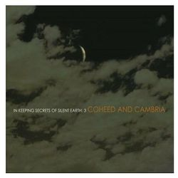 In Keeping Secrets Of Silent Earth: 3 - Coheed & Cambria (5099751740223)