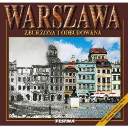 Warszawa zburzona i odbudowana (wersja pol.) (Jarosław Zieliński)