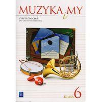 W.MUZYKA I MY.6 KL CW/2014/-WSIP (64 str.)