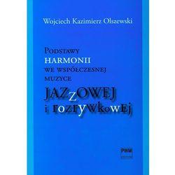 Podstawy harmonii we współczesnej muzyce jazzowej i rozrywkowej z płytą CD, książka w oprawie miękkej