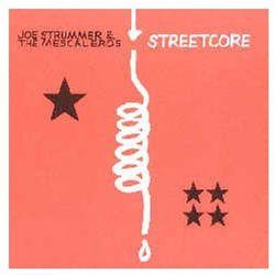 Streetcore [Remastered] - The Mescaleros, Joe Strummer