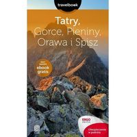 Tatry Gorce Pieniny Orawa i Spisz Travelbook. (9788328323841)