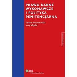 Prawo karne wykonawcze i polityka penitencjarna (kategoria: Prawo, akty prawne)
