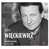 Robert Więckiewicz czyta Podróże Guliwera (Agora)