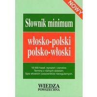 Słownik minimum włosko-polski polsko-włoski nowy, oprawa miękka