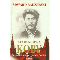 APOKALIPSA KOBY WSPOMNIENIA PRZYJACIELA STALINA TW, Edward Radziński