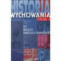 Historia wychowania. Tom 1, Litak Stanisław
