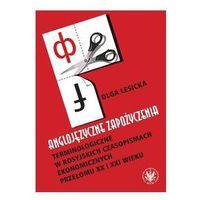Anglojęzyczne zapożyczenia terminologiczne w rosyjskich czasopismach ekonomicznych przełomu XX i XXI / prze