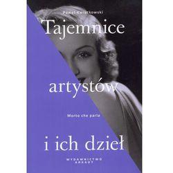 TAJEMNICE ARTYSTÓW I ICH DZIEŁ (kategoria: Biografie i wspomnienia)