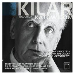 Wojciech Kilar Katowicom - Orkiestra i Chór Filharmonii Śląskiej - sprawdź w wybranym sklepie
