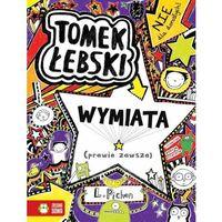 TOMEK ŁEBSKI WYMIATA PRAWIE ZAWSZE (262 str.)