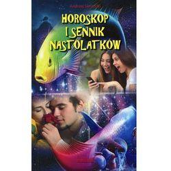 Horoskop i sennik nastolatków + zakładka do książki GRATIS (ISBN 9788372776440)
