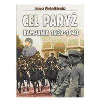 Cel Paryż Kampania 1939-1940., pozycja wydana w roku: 2004