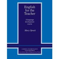 English for the Teacher: A Language Development Course