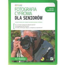 Fotografia cyfrowa dla seniorów. Seria praktyk, pozycja wydawnicza