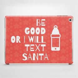 Obudowa na: iPad Air: Be good or... - produkt z kategorii- Pokrowce i etui na tablety