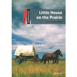 Dominoes 3 (New Edition) Little House On Prairie (Wilder, Laura Ingalls)