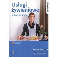 Usługi żywieniowe w hotelarstwie (248 str.)