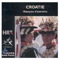 Croatie Musiques D'autrefois (0794881394029)