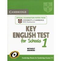 Cambridge Key English Test For Schools 1. Podręcznik Bez Odpowiedzi, Cambridge University Press