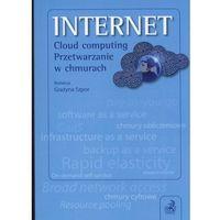 INTERNET Cloud computing Przetwarzanie w chmurach., oprawa miękka