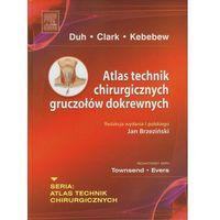 Atlas technik chirurgicznych gruczołów dokrewnych (9788376093840)