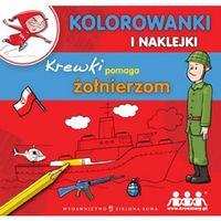 Krewki pomaga żołnierzom - Agnieszka Sobich (9788326504501)