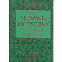 Podręczny słownik medyczny polsko-niemiecki i niemiecko-polski (ISBN 9788320033854)